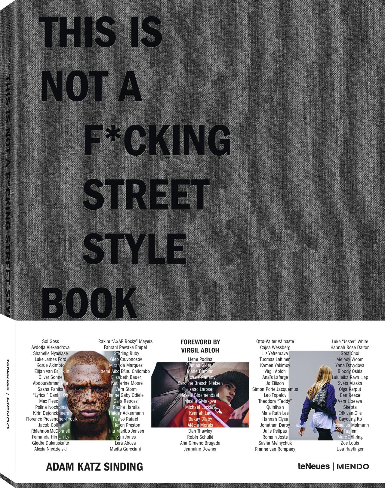 © This is not a f*cking Street Style Book by Adam Katz Sinding & MENDO, to be published by teNeues in February 2018, www.teneues.com, www.mendo.nl