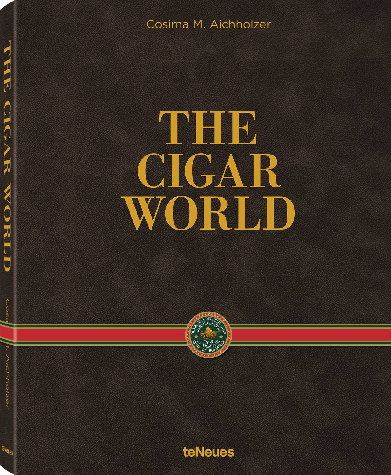 © THE CIGAR WORLD by Cosima M. Aichholzer, published by teNeues, www.teneues.com.
