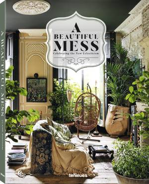 © A Beautiful Mess - Celebrating the New Eclecticism by Claire Bingham, published by teNeues, www.teneues.com, Photo © Michael Paul / Livinginside