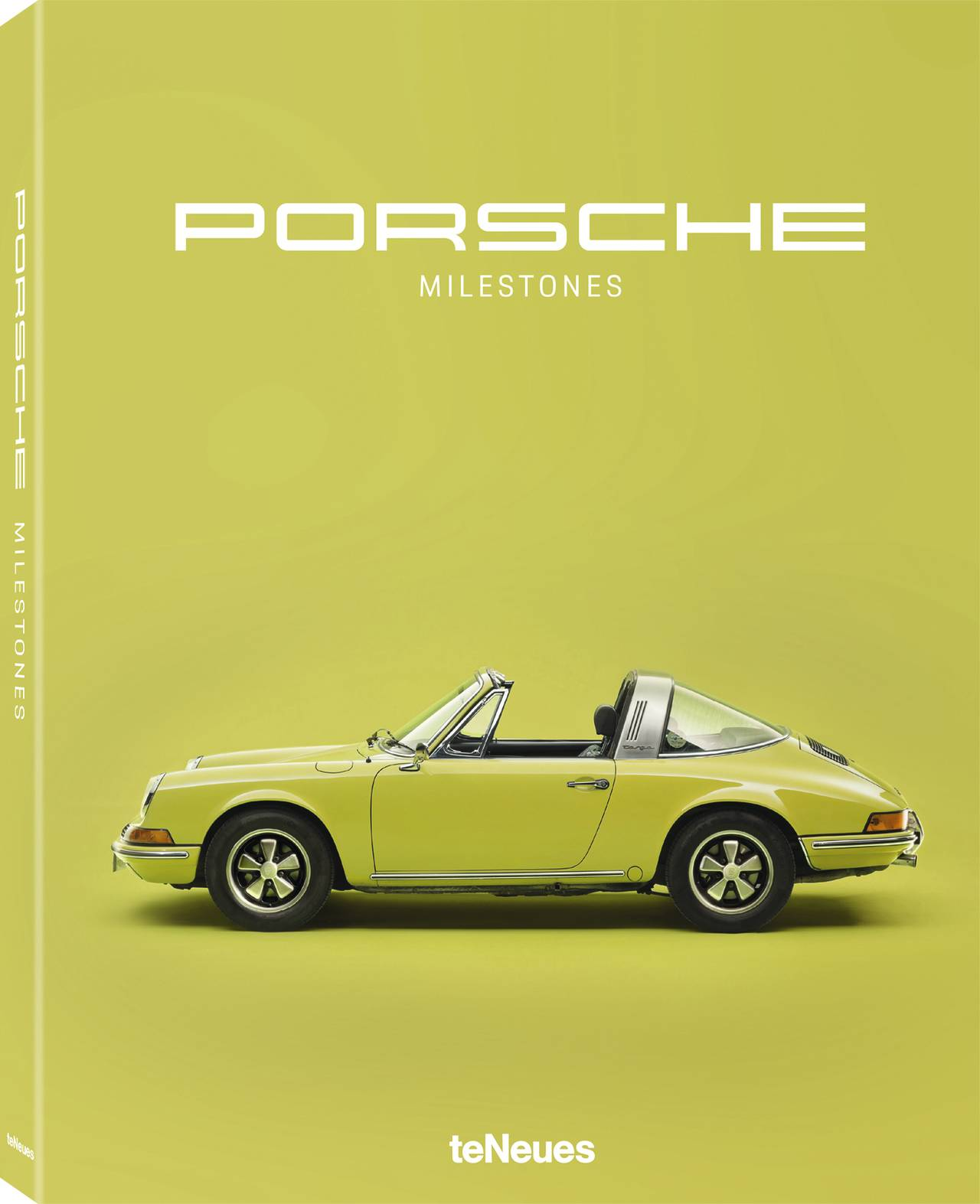 © Porsche Milestones, published by teNeues, € 49,90 www.teneues.com. Porsche 911 T Targa, 1970, Photo © Rafael Krötz