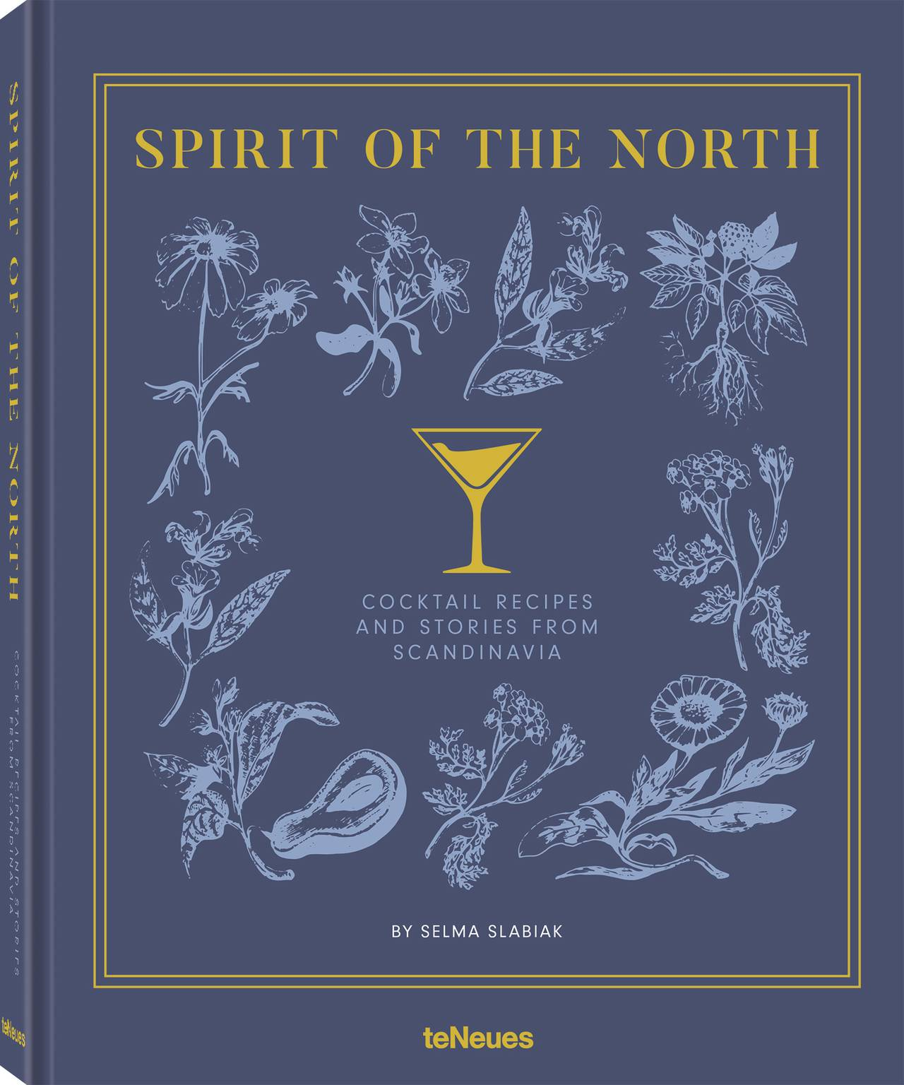 © Spirit of the North - Cocktail Recipes and Stories from Scandinavia by Selma Slabiak, published by teNeues, www.teneues.com