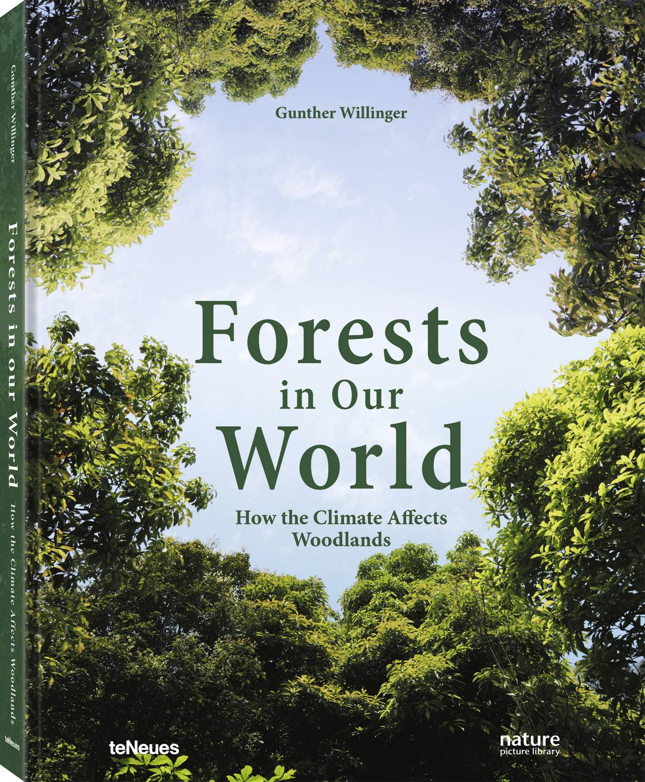 © Forests in Our World - How the Climate Affects Woodland by Gunther Willinger, published by teNeues, www.teneues.com, Photo © iStock / hope1983