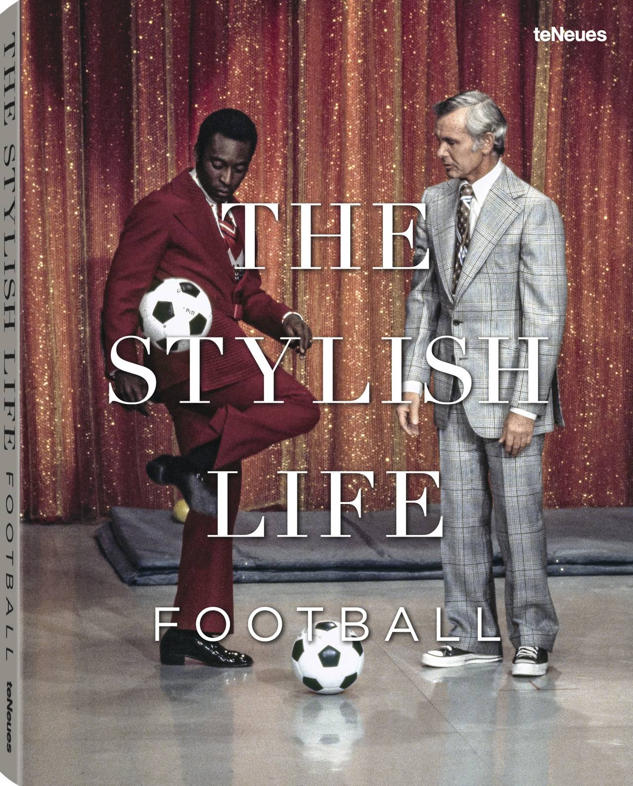 © The Stylish Life - Football, published by teNeues, www.teneues.com. Photo © picture alliance/AP Images