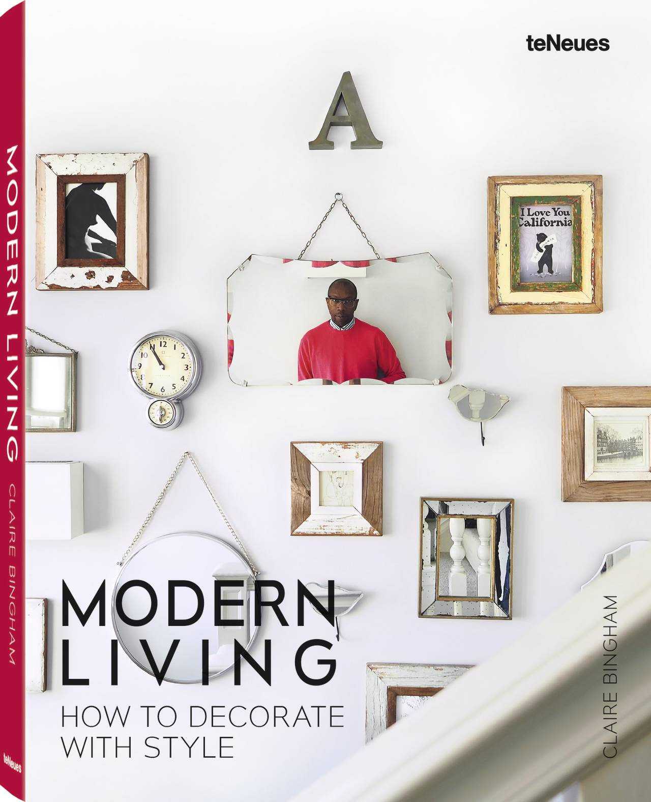 © Modern Living - How to Decorate With Style by Claire Bingham, published by teNeues, www.teneues.com, Photo © Fay Marko