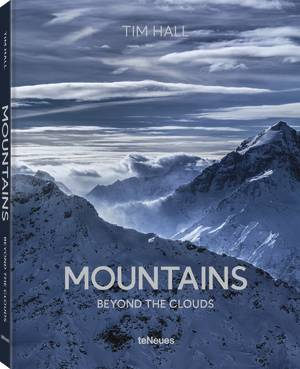 © Mountains - Beyond the Clouds by Tim Hall - Small Paperback Edition, published by teNeues, www.teneues.com, Photo © Tim Hall. All rights reserved. www.timhallphotography.com