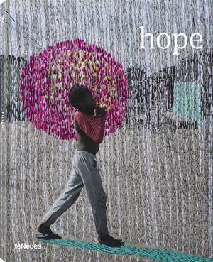 Prix Pictet 08 Hope. English Edition