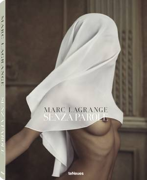 © Senza Parole by Marc Lagrange, published by teNeues, www.teneues.com. Statue, Photo © 2015 Marc Lagrange. All rights reserved.
