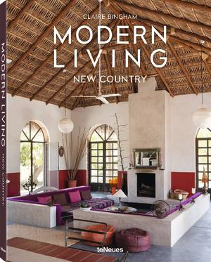 © Modern Living - New Country by Claire Bingham, published by teNeues, www.teneues.com, Photo © Andreas von Einsiedel; Designer: Sylvie Sabatier