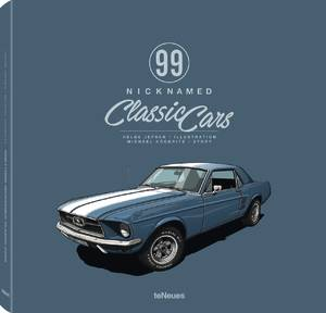 © 99 Nicknamed Classic Cars by Helge Jepsen and Michael Köckritz, published by teNeues, www.teneues.com, Ford Mustang - Pony, Illustration © 2017 Helge Jepsen. All rights reserved.