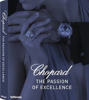 © Chopard THE PASSION FOR EXCELLENCE 1860-2010, published by teNeues, www.teneues.com. © 2010 Chopard & Cie S.A. Photo © Helmut Stelzenberger