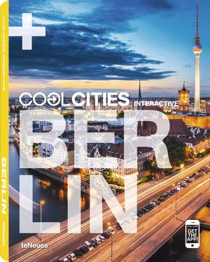 © COOL BERLIN, published by teNeues, www.teneues.com. Photo © by Sean Pavone/Shutterstock Inc.