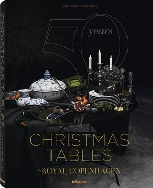 © 50 Years of Christmas Tables by Royal Copenhagen, published by teNeues, www.teneues.com. Photo © 2013 Royal Copenhagen A/S